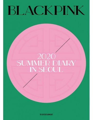 BLACKPINK - 2020 BLACKPINK'S SUMMER DIARY IN SEOUL