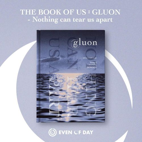 DAY6(Even of Day) - THE BOOK OF US : GLUON - Nothing can tear us apart
